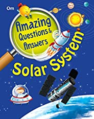 Encyclopedia: Amazing Questions & Answers Solar Sy