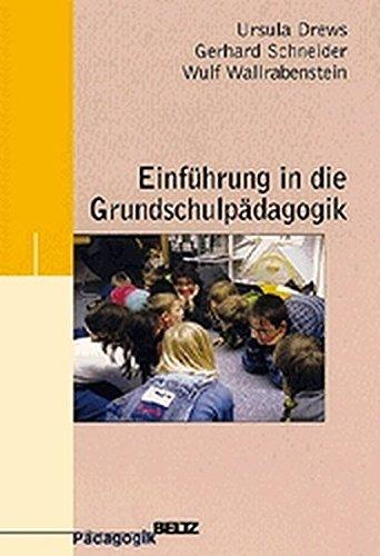 Einführung in die Grundschulpädagogik (Beltz Pädagogik)
