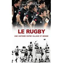 Le rugby, une histoire entre village et monde