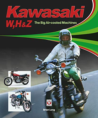 Kawasaki W, H1 & Z - The Big Air-cooled Machines (Vintage Kawasaki Motorräder)
