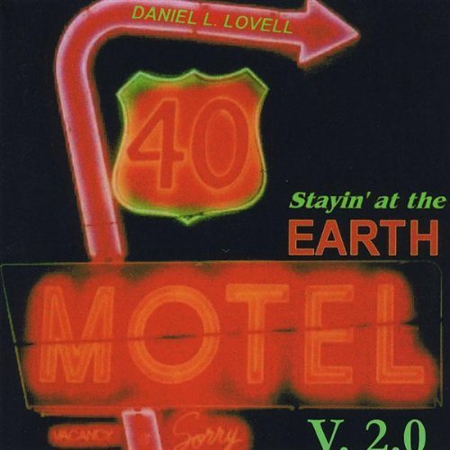 stayin-at-the-earth-motel-v20-by-lovell-daniel-l-2009-01-06