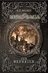 Die Mino-Saga / Die Mino-Saga - Der Befreier: Fantasy-Epos
