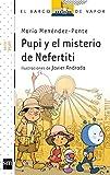 Pupi Y El Misterio De Nefertiti (Barco de Vapor Blanca)