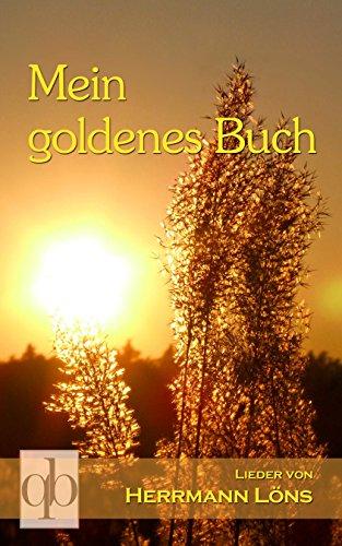 Buchseite und Rezensionen zu 'Mein goldenes Buch: Lieder von Hermann Löns [in neuer Rechtschreibung]' von Hermann Löns
