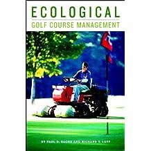 Ecological Golf Course Management