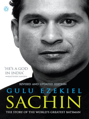 Sachin: The Story of the World's Greatest Batsman (English Edition) por Gulu Ezekiel