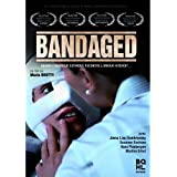Bandaged by Janna Lisa Dombrowsky