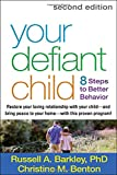 Your Defiant Child, Second Edition: Eight Steps to Better Behavior
