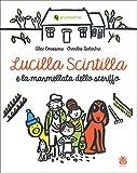 Lucilla Scintilla e la marmellata dello sceriffo. Ediz. a colori
