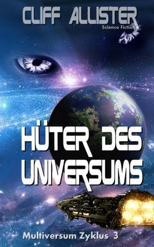 Hüter des Universums: MULTIVERSUM Zyklus 3 -