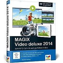 MAGIX Video deluxe 2014: Das Buch für alle Versionen inkl. Plus und Premium