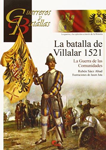 GUERREROS Y BATALLAS 104  LA BATALLA DE por RUBEN SAEZ