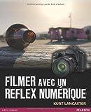 Filmer avec un reflex numérique