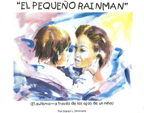 El Pequeno Rainman por Karen L. Simmons