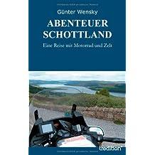 ABENTEUER SCHOTTLAND: Eine Reise mit Motorrad und Zelt