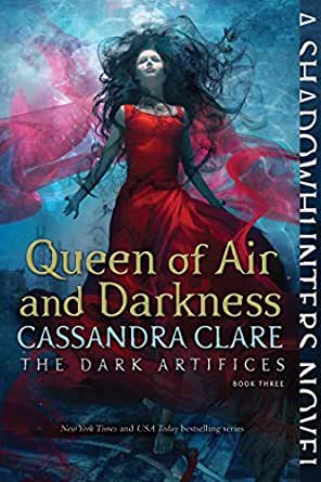 Queen of Air and Darkness (The Dark Artifices Book 3) (English ...