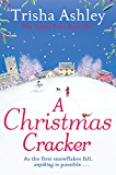 A Christmas Cracker: A really lovely feel-good Christmas book
