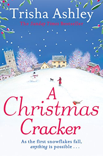 A Christmas Cracker: The only festive romance to curl up with this Christmas! (English Edition) por Trisha Ashley