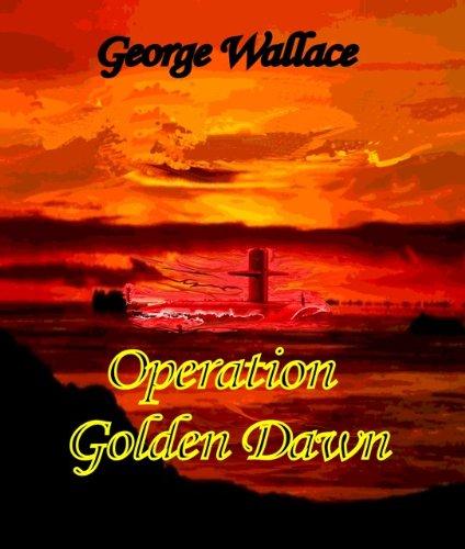 Wallace Golden (Operation Golden Dawn (English Edition))
