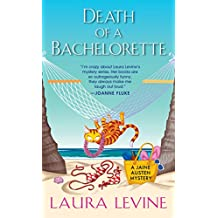Death of a Bachelorette (A Jaine Austen Mystery, Band 15)