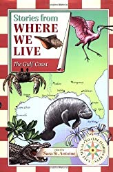 Stories from Where We Live: The Gulf Coast (Stories from Where We Live) by Trudy Nicholson (2002-11-20)