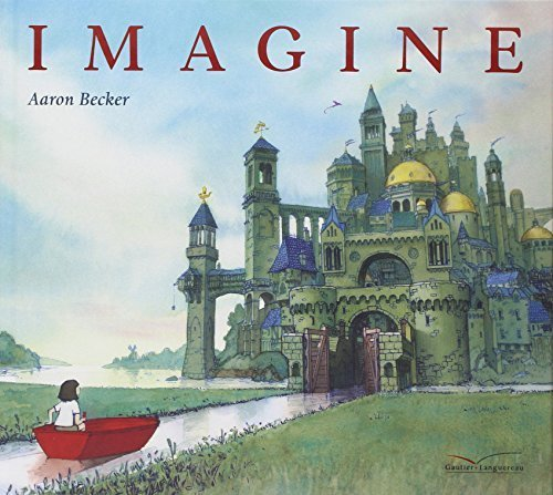 Portada del libro Imagine [ French version of Journey ] en francais (French Edition) by Aaron Becker (2014) Hardcover