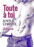 Toute à toi – L'intégrale (French Edition)