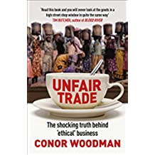 Unfair Trade: The shocking truth behind 'ethical' business