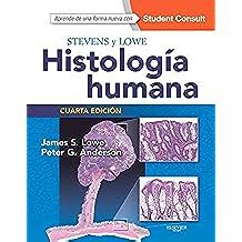 Stevens Y Lowe. Histología Humana - 4ª Edición