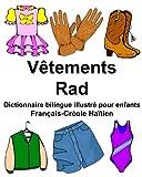 Telecharger Livres Francais Creole Haitien Vetements Rad Dictionnaire bilingue illustre pour enfants (PDF,EPUB,MOBI) gratuits en Francaise