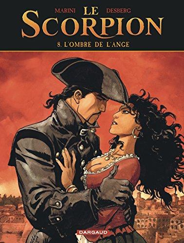 Le Scorpion - tome 8 - L'Ombre de l'Ange par Desberg Stephen
