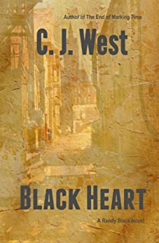 Black Heart (Randy Black Series Book 2) by [West, CJ]