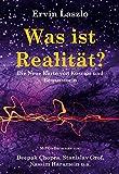 Was ist Realität? Die Neue Karte von Kosmos und Bewusstsein