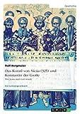 Das Konzil von Nicäa (325) und Konstantin der Große: Wie Jesus zum Gott wurde - Rolf Bergmeier