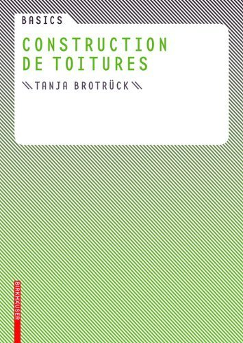 Basics Construction de toitures (French Edition) by Brotr¨¹ck, Tanja (2006) Paperback