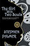 The Girl With Two Souls: Volume 1 (The Factory Girl Trilogy)