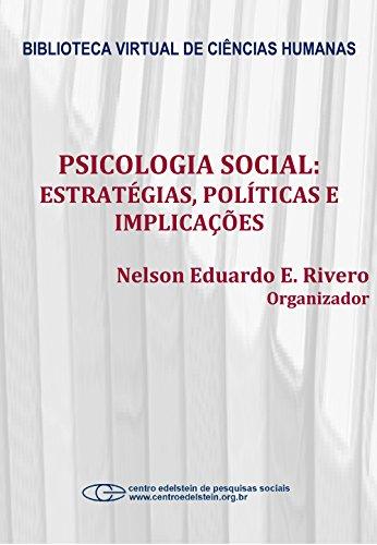 Psicologia social: estratégias, políticas e implicações (Portuguese Edition) por Nelson Eduardo E. Rivero