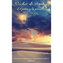 Noches de Arabia: El joven y la princesa
