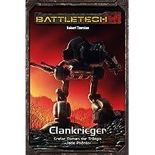BattleTech Legenden 13 - Jadephönix 1: Clankrieger