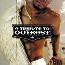 Tribute To Outkast