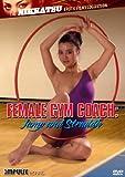 FEMALE GYM COACH: JUMP & STRADDLE
