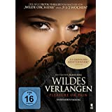 Wildes Verlangen - Pleasure or Pain