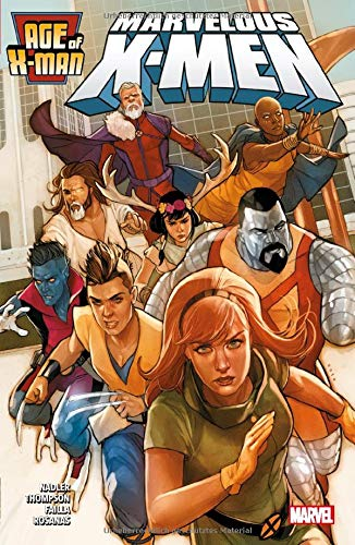 Age of X-Man: Bd. 1: Marvelous X-Men