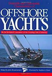 Desirable and Undesirable Characteristics of Offshore Yachts (A Nautical Quarterly Book)