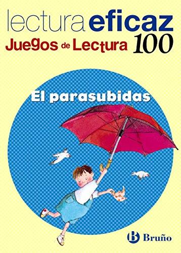 El parasubidas: Lectura eficaz / Effecti...