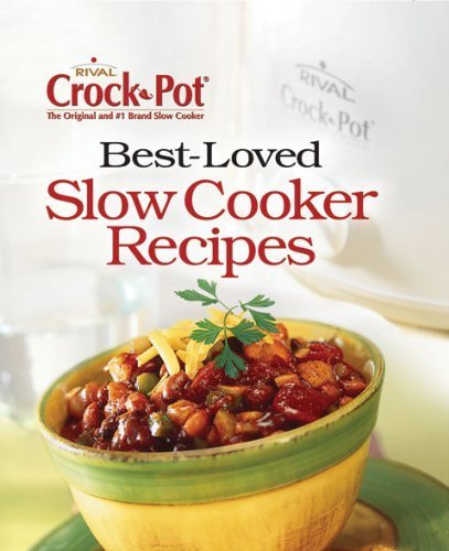 Crock-Pot Best-Loved Recipes (2006-07-06)