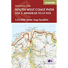South West Coast Path Map Booklet - Minehead to St Ives: 1:25,000 OS Route Mapping (British Long Distance)