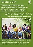 Studienführer Agrar- und Forstwissenschaften, Mathematik, Naturwissenschaften, Medizin und Gesundheitswissenschaften Deutsch-Dari: Wichtige ... (Studienratgeber Deutsch-Persisch, Band 3)