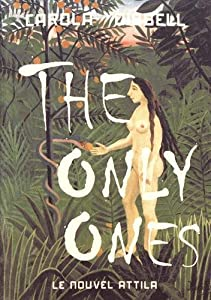 "Afficher ""The only ones"""