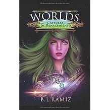 Worlds: Cápsulas de Renacimiento